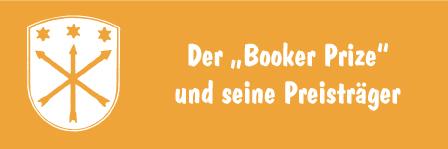 """Der """"Booker Prize"""" und seine Preisträger"""