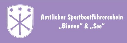"""Amtlicher Sportbootführerschein """"Binnen"""" & """"See"""""""