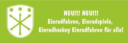NEU!!! NEU!!! Einradfahren, Einradspiele, Einradhockey Einradfahren für alle!