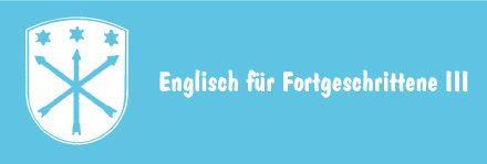 Englisch für Fortgeschrittene III