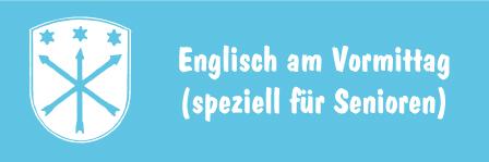Englisch am Vormittag (speziell für Senioren)