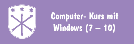 Computer – Kurs mit Windows (7 – 10)