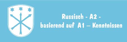 Russisch – A2 – basierend auf A1 – Kenntnissen