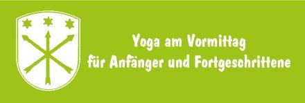 Yoga am Vormittag für Anfänger und Fortgeschrittene